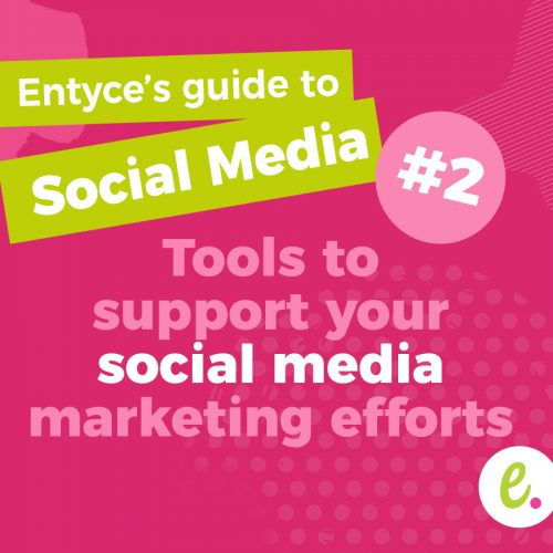 Tools to support your social media marketing efforts