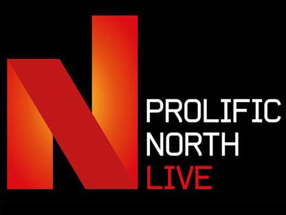 Prolific north live event