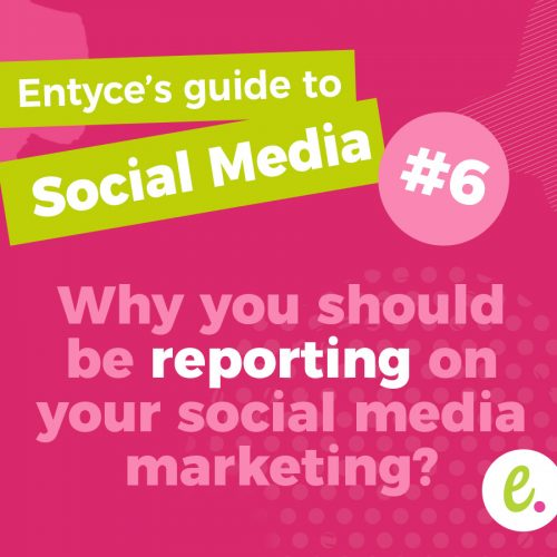 Why should you be reporting on your social media marketing?
