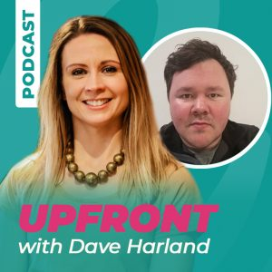 Upfront with Jane - Dave Harland